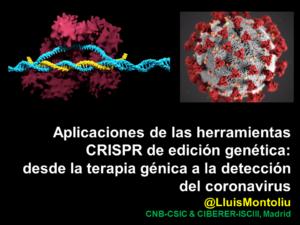 Aplicaciones de las herramientas CRISPR de edición genética:  desde la terapia génica a la detección del coronavirus