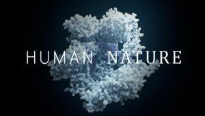Human Nature (sobre la naturaleza humana)