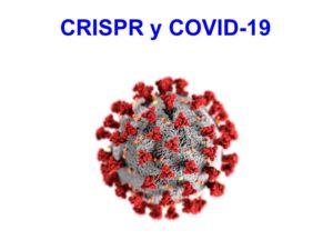CRISPR: oportunidad para diagnosticar y atacar al coronavirus