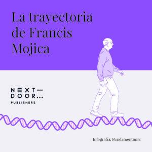 La trayectoria de Francis Mojica